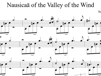 Sheet music, tabs for guitar. Nausicaa of the Valley of the Wind Theme