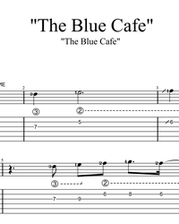 Sheet music, tabs for guitar. The Blue Cafe.