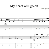 Sheet music, tabs for guitar. My Heart Will Go on.