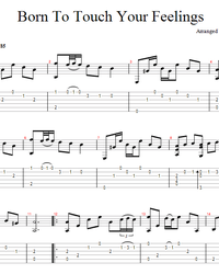 Sheet music, tabs for guitar. Born to Touch Your Feelings.
