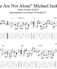 Sheet music, tabs for guitar. You Are Not Alone.