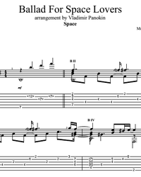 Sheet music, tabs for guitar. Ballad For Space Lovers.
