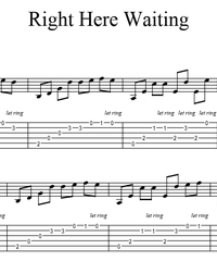 Sheet music, tabs for guitar. Right Here Waiting.