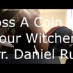 Toss a Coin to Your Witcher - Sonya Belousova