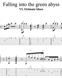 "Sheet music, tabs for guitar. ""Ostinato Blues"" from suite ""Falling Into the Green Abyss"" (part 6)."