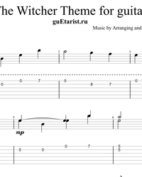 Sheet music, tabs for guitar. The Witcher 3.