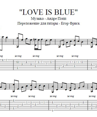 Sheet music, tabs for guitar. Love is Blue.