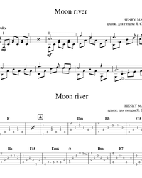 Sheet music, tabs for guitar. Moon River.