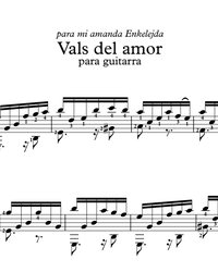 Sheet music, tabs for guitar. Waltz of Love (Vals del Amor).