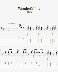 Sheet music, tabs for guitar. Wonderful Life.
