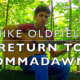 Return To Ommadawn - Part Two (Excerpt) - Mike Oldfield